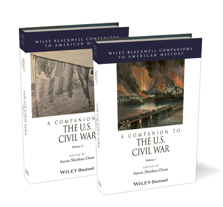 Aaron Sheehan-Dean A Companion to the U.S. Civil War the history of england volume 3 civil war