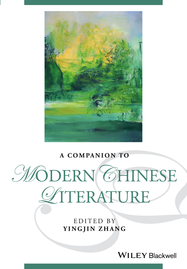 Yingjin Zhang A Companion to Modern Chinese Literature collins essential chinese dictionary