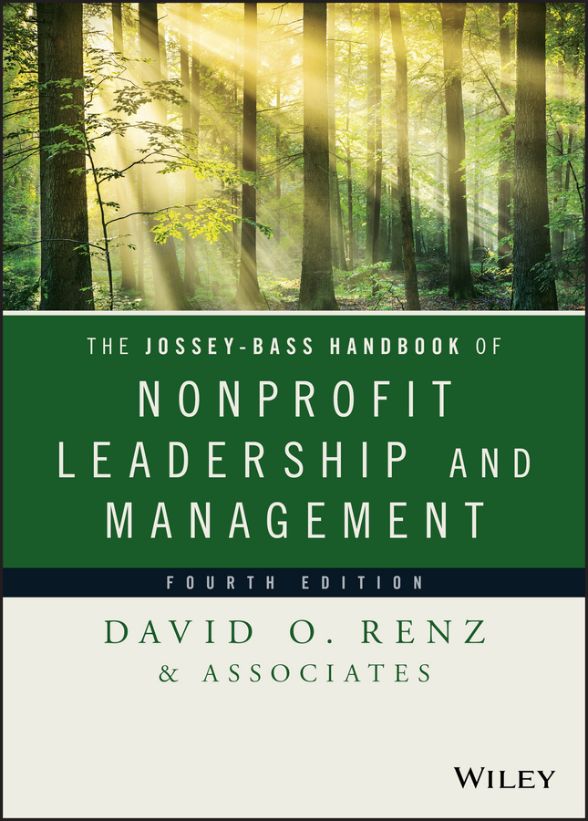 David Renz O. The Jossey-Bass Handbook of Nonprofit Leadership and Management