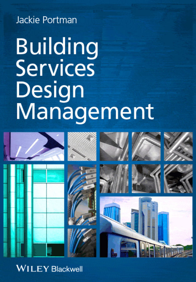 Jackie Portman Building Services Design Management francis ching d k building structures illustrated patterns systems and design