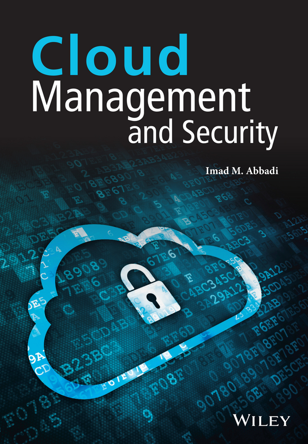 Imad Abbadi M. Cloud Management and Security