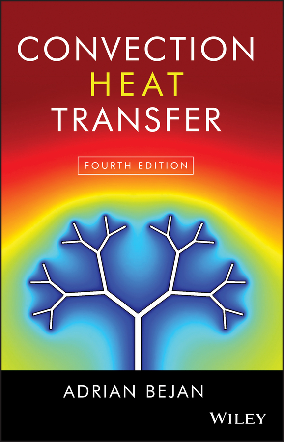 Adrian Bejan Convection Heat Transfer louis theodore heat transfer applications for the practicing engineer