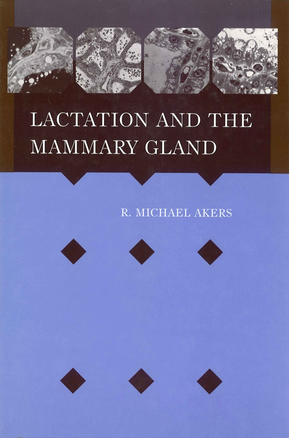 R. Akers Michael Lactation and the Mammary Gland