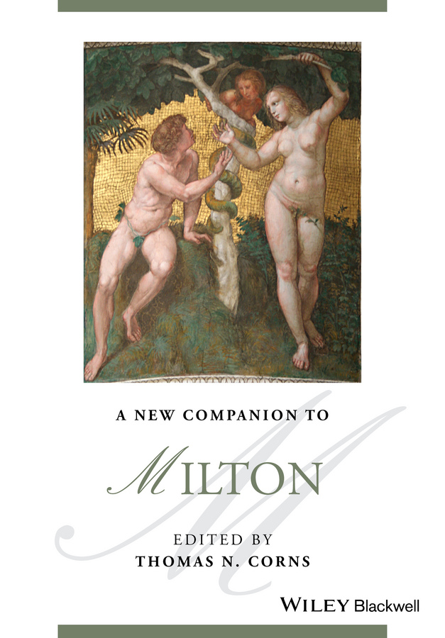 Thomas Corns N. A New Companion to Milton milton john remarks on johnson s life of milton to which are added milton s tractate of education and areopagitica