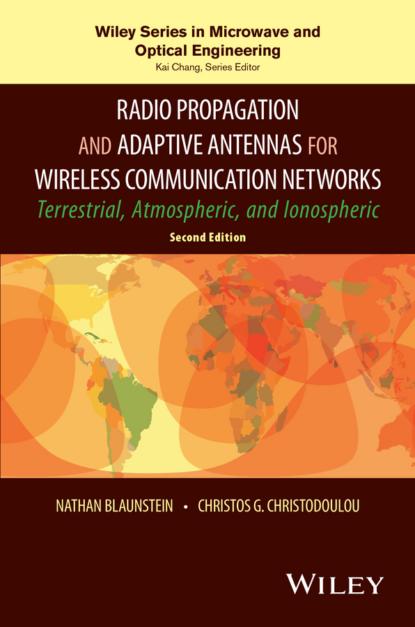 Nathan Blaunstein Radio Propagation and Adaptive Antennas for Wireless Communication Networks lorenzo beatriz advanced wireless networks cognitive cooperative
