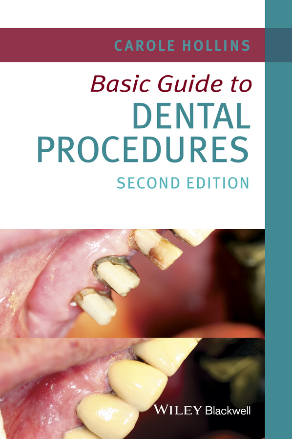 Carole Hollins Basic Guide to Dental Procedures бучкин с влас дорошевич судьба фельетониста