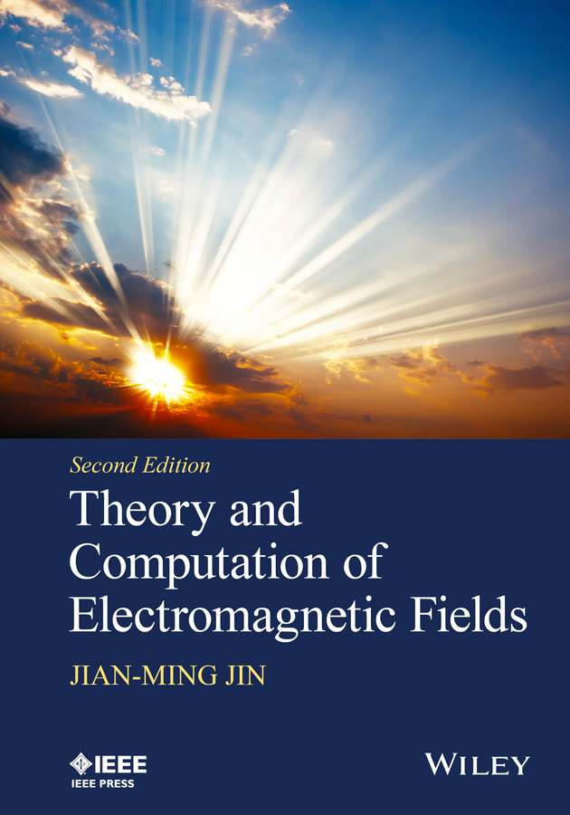 Jian-Ming Jin Theory and Computation of Electromagnetic Fields все цены