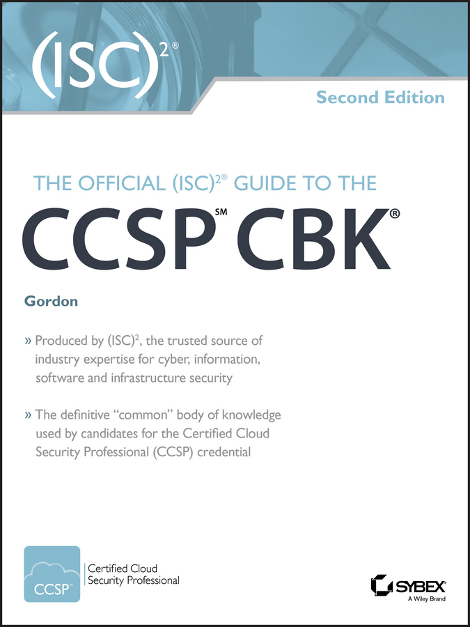 Adam Gordon The Official (ISC)2 Guide to the CCSP CBK michael gregg the network security test lab a step by step guide