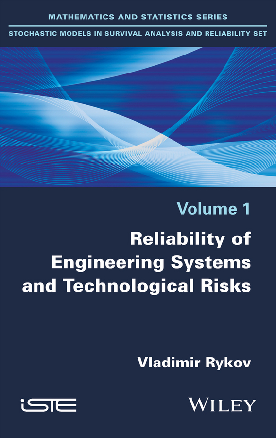 Vladimir Rykov Reliability of Engineering Systems and Technological Risk все цены