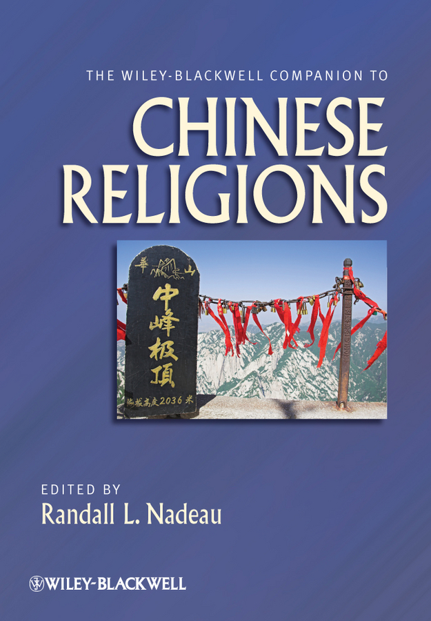 Randall Nadeau L. The Wiley-Blackwell Companion to Chinese Religions collins essential chinese dictionary