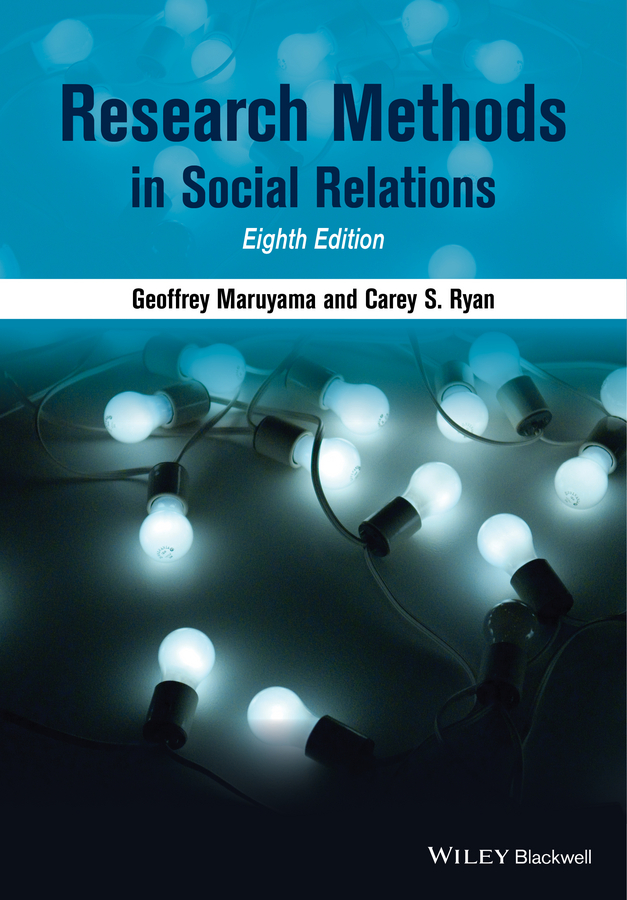Geoffrey Maruyama Research Methods in Social Relations