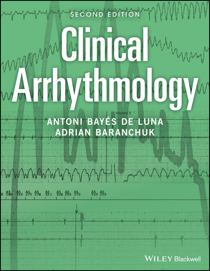 Adrian Baranchuk Clinical Arrhythmology christopher wren concise guide to pediatric arrhythmias
