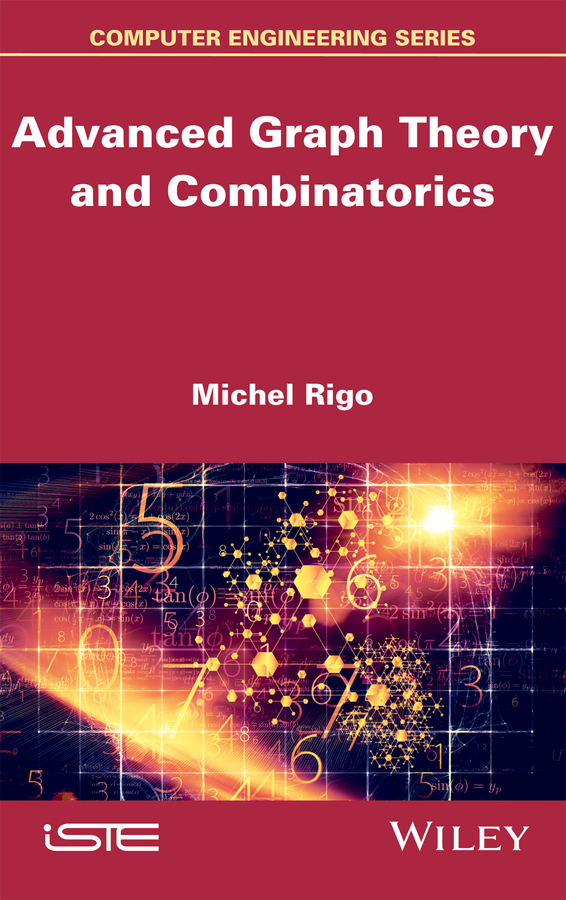 Michel Rigo Advanced Graph Theory and Combinatorics купить недорого в Москве