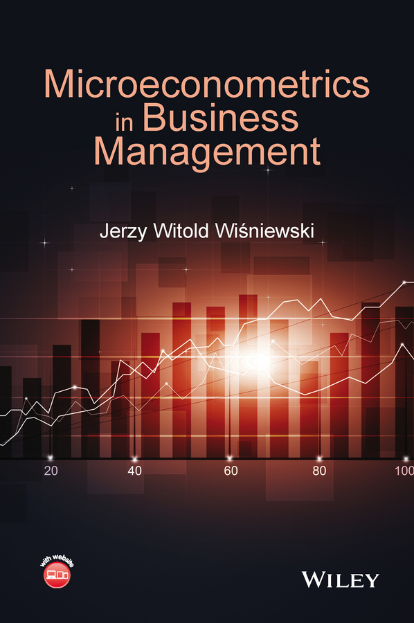 Jerzy Wisniewski Witold Microeconometrics in Business Management все цены