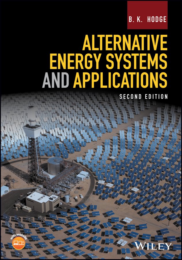 B. Hodge K. Alternative Energy Systems and Applications introduction to renewable energy