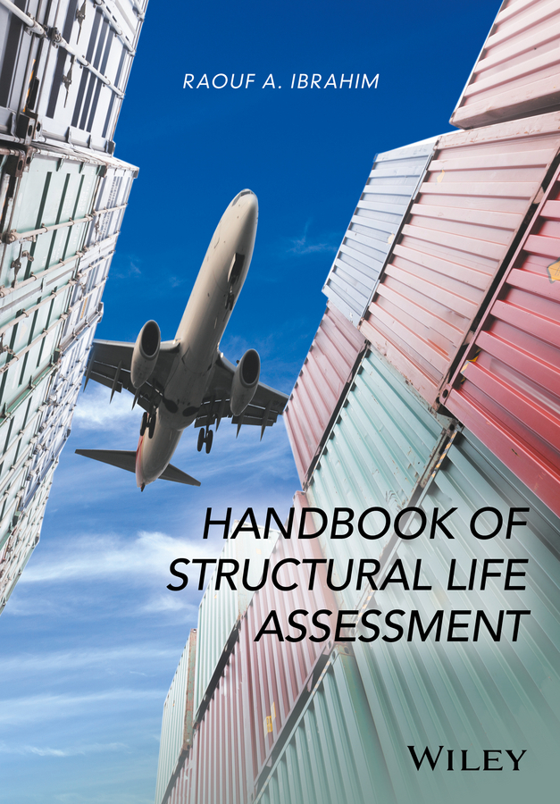 Raouf Ibrahim A. Handbook of Structural Life Assessment lohnes study guide for german – a structural approach 3ed paper only