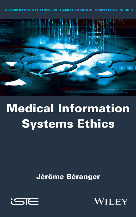 Jerome Beranger Medical Information Systems Ethics цена в Москве и Питере