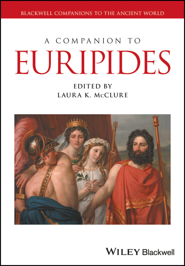 Laura McClure K. A Companion to Euripides george bernard shaw and his work an over view of his major plays