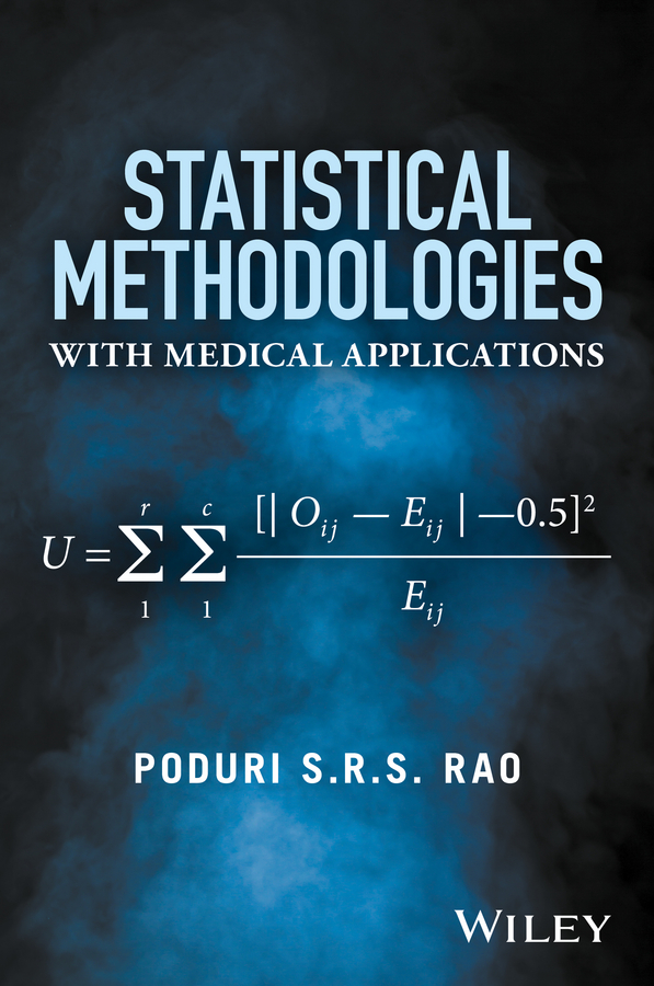 Poduri Rao S.R.S. Statistical Methodologies with Medical Applications michael chernick r the essentials of biostatistics for physicians nurses and clinicians