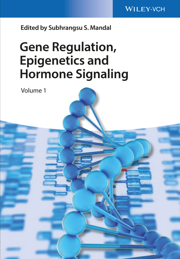 лучшая цена Subhrangsu Mandal S. Gene Regulation, Epigenetics and Hormone Signaling
