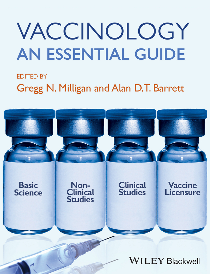 Gregg Milligan N. Vaccinology. An Essential Guide vaccines