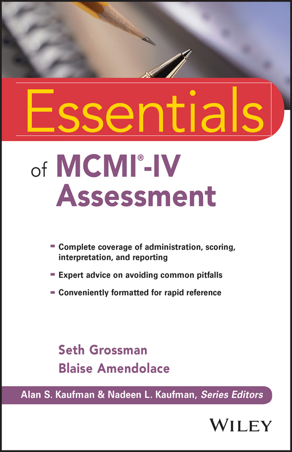 Blaise Amendolace Essentials of MCMI-IV Assessment