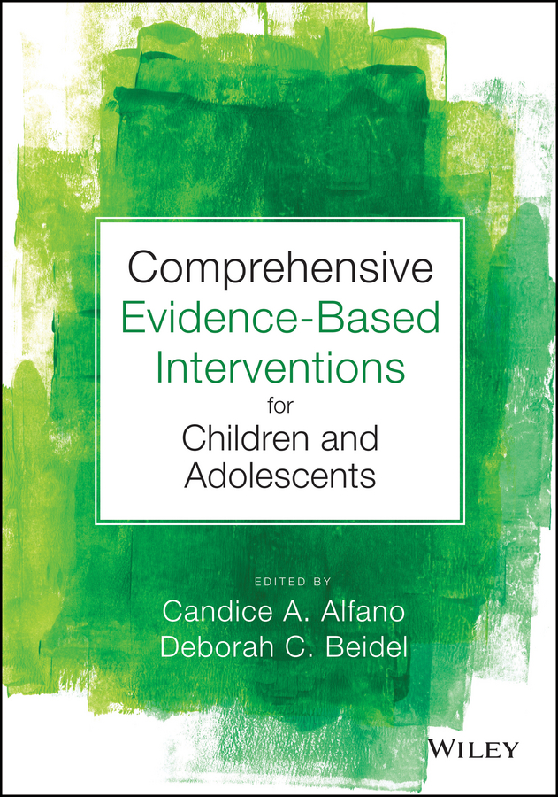 Фото - Deborah Beidel C. Comprehensive Evidence Based Interventions for Children and Adolescents agent based snort in distributed environment