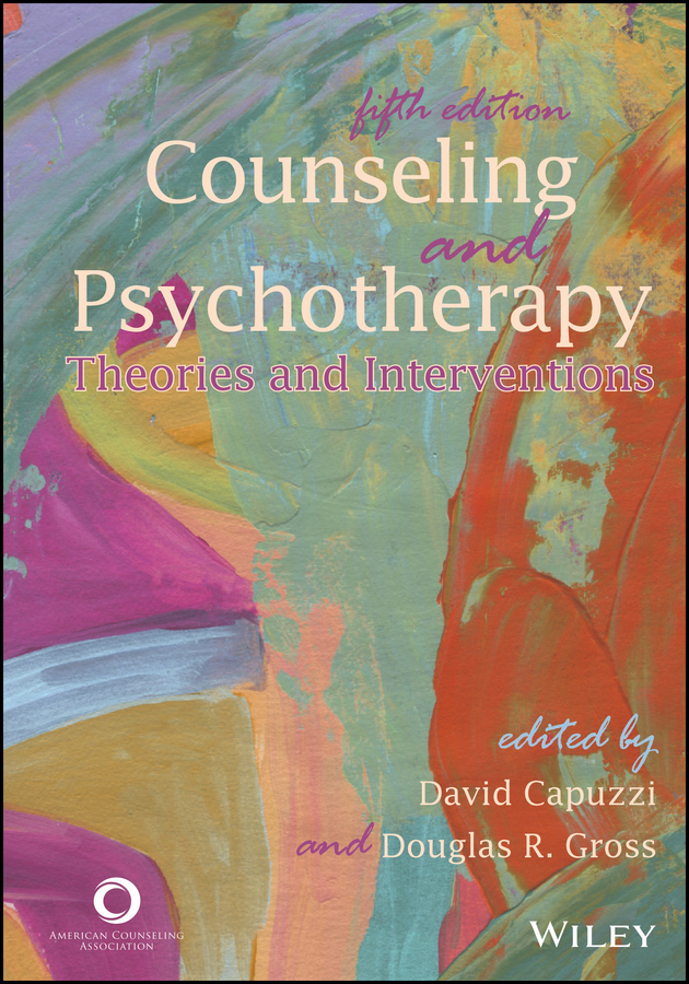 David Capuzzi Counseling and Psychotherapy. Theories and Interventions educational and career guidance and counseling