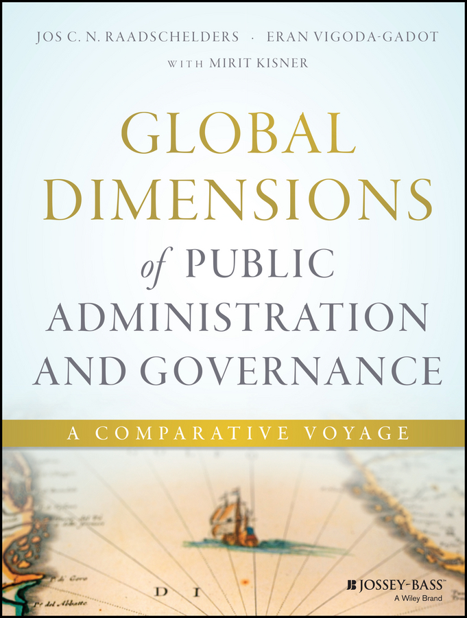 Eran Vigoda-Gadot Global Dimensions of Public Administration and Governance. A Comparative Voyage gary cornia c a primer on property tax administration and policy