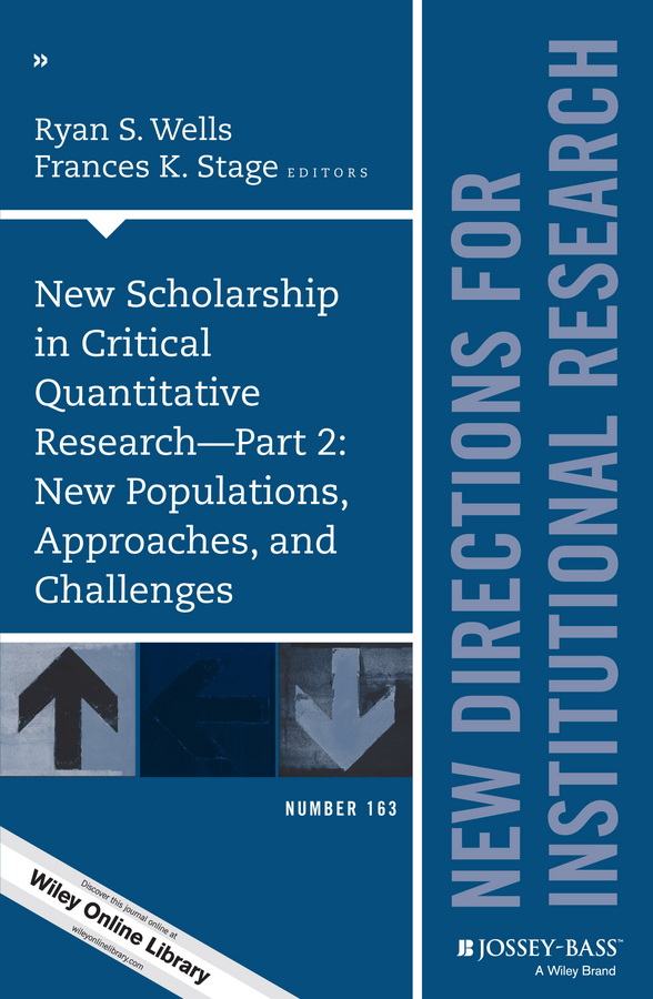 Frances Stage K. New Scholarship in Critical Quantitative Research, Part 2: New Populations, Approaches, and Challenges. New Directions for Institutional Research, Number 163 quantitative methods in archaeology using r