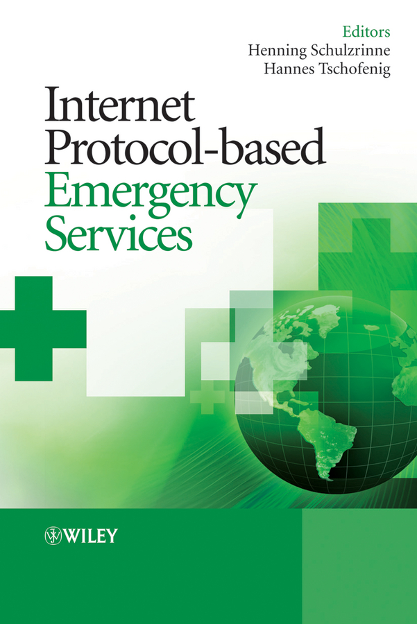 Henning Schulzrinne Internet Protocol-based Emergency Services