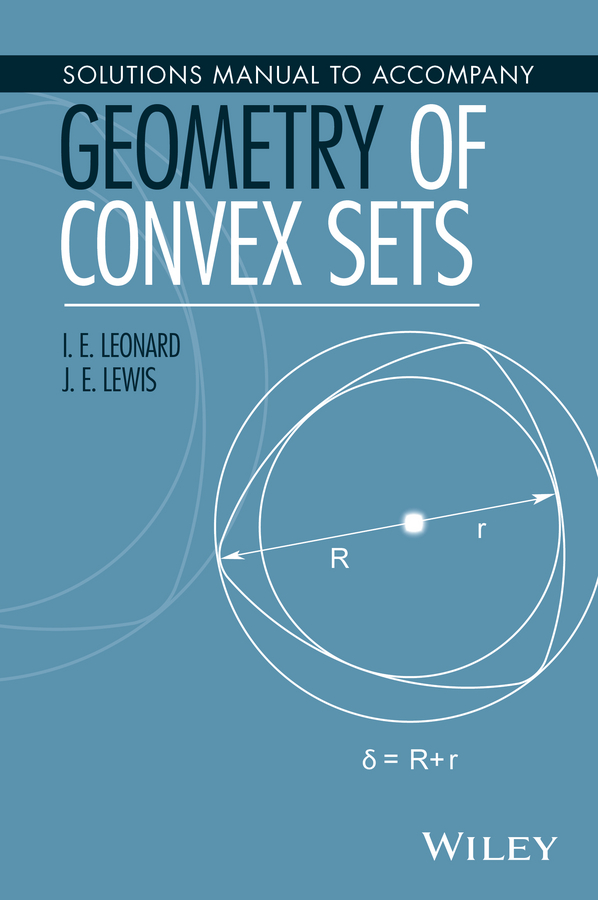 J. E. Lewis Solutions Manual to Accompany Geometry of Convex Sets