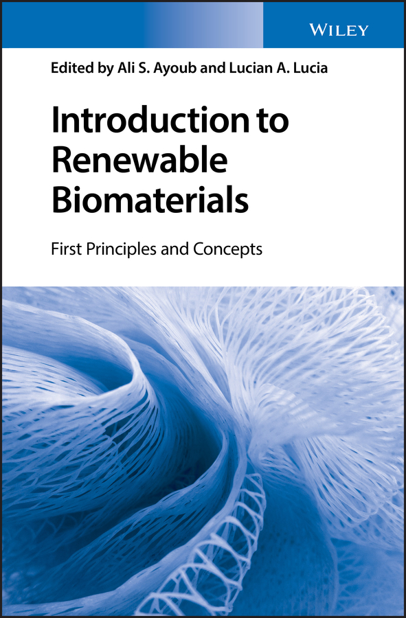 Lucian Lucia A. Introduction to Renewable Biomaterials. First Principles and Concepts conversion of biomass to mixed acids