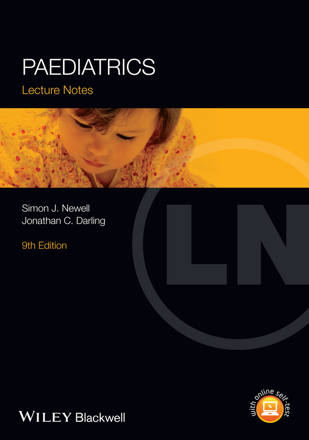 Jonathan Darling C. Lecture Notes: Paediatrics objective structured clinical examination osce