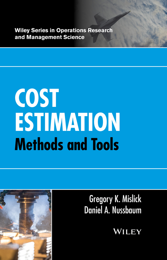 Gregory Mislick K. Cost Estimation. Methods and Tools все цены