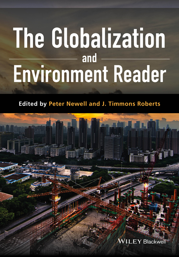 Peter Newell The Globalization and Environment Reader haigh richard post disaster reconstruction of the built environment rebuilding for resilience