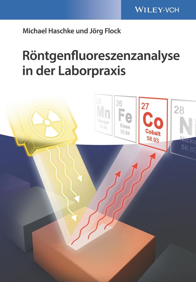 Фото - Michael Haschke Röntgenfluoreszenzanalyse in der Laborpraxis magazin fur die neuesten entdeckungen in der gesammten naturkunde volume 7 german edition