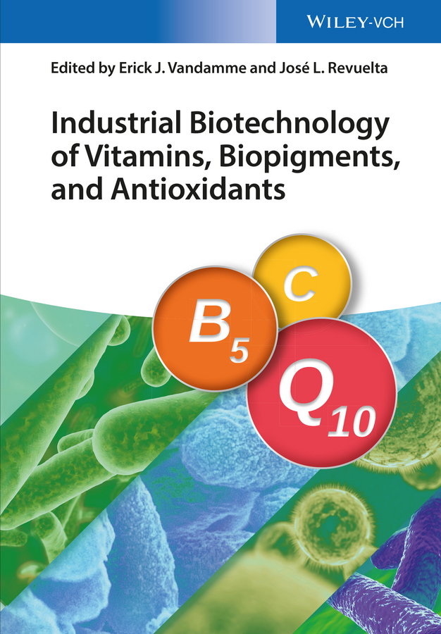 цена Erick Vandamme J. Industrial Biotechnology of Vitamins, Biopigments, and Antioxidants онлайн в 2017 году