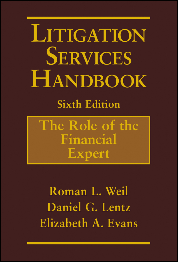 Elizabeth Evans A. Litigation Services Handbook. The Role of the Financial Expert