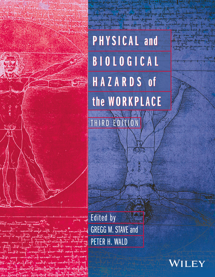 Gregg Stave M. Physical and Biological Hazards of the Workplace