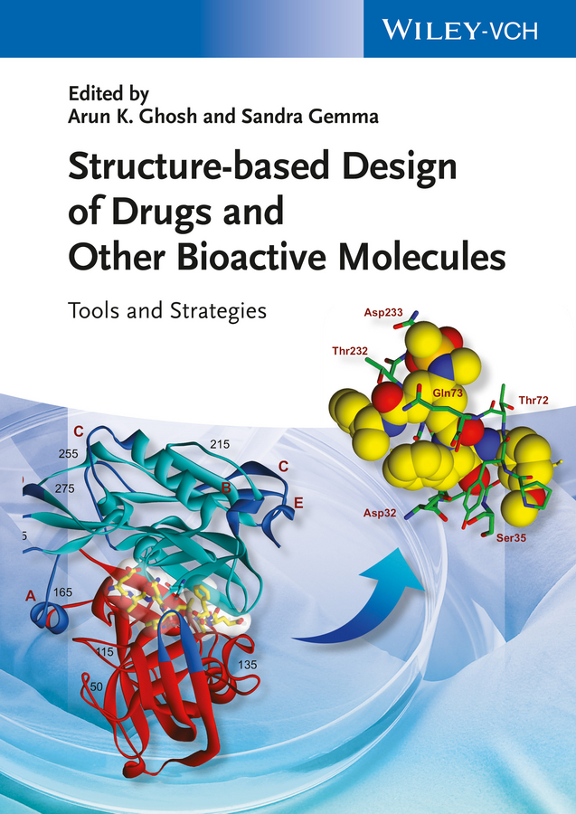 Sandra Gemma Structure-based Design of Drugs and Other Bioactive Molecules. Tools and Strategies sandra gemma structure based design of drugs and other bioactive molecules tools and strategies