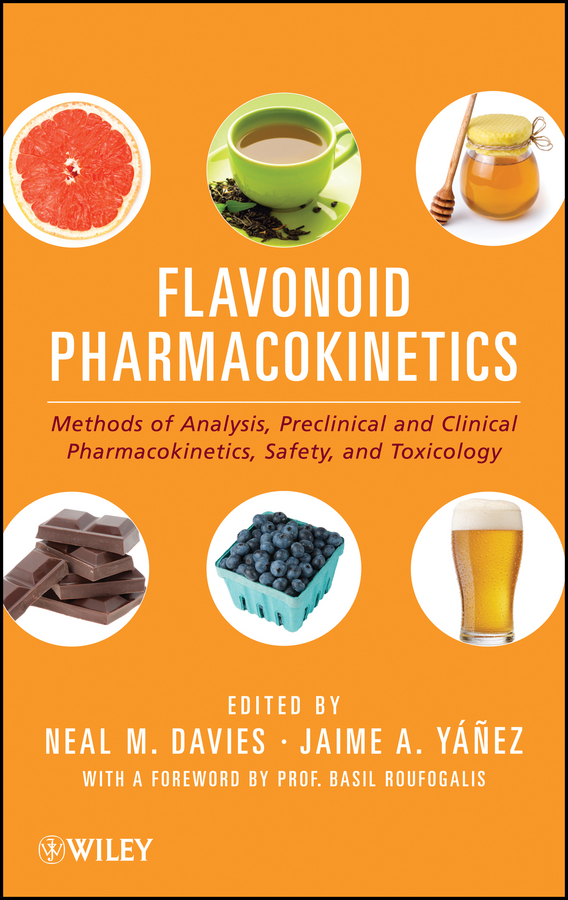 Basil Roufogalis Flavonoid Pharmacokinetics. Methods of Analysis, Preclinical and Clinical Pharmacokinetics, Safety, and Toxicology curry stephen h drug disposition and pharmacokinetics from principles to applications