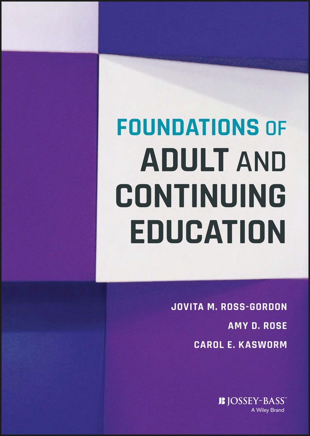 Jovita Ross-Gordon M. Foundations of Adult and Continuing Education