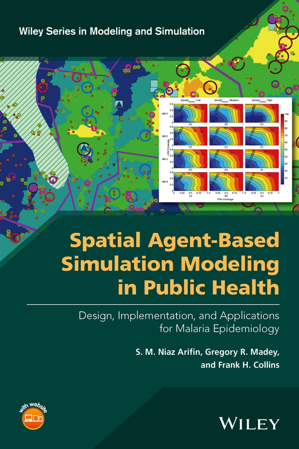 S. Arifin M.Niaz Spatial Agent-Based Simulation Modeling in Public Health. Design, Implementation, and Applications for Malaria Epidemiology spatial filtering of cyclostationary interferences