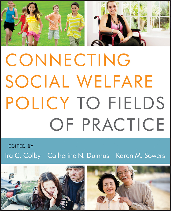 цены Karen Sowers M. Connecting Social Welfare Policy to Fields of Practice