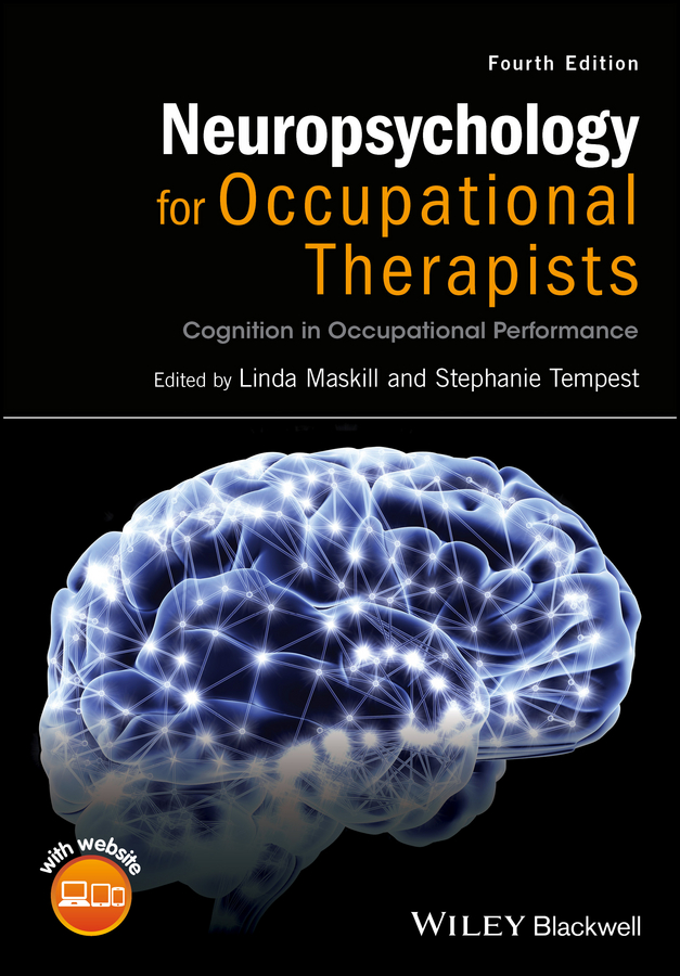 купить Linda Maskill Neuropsychology for Occupational Therapists. Cognition in Occupational Performance