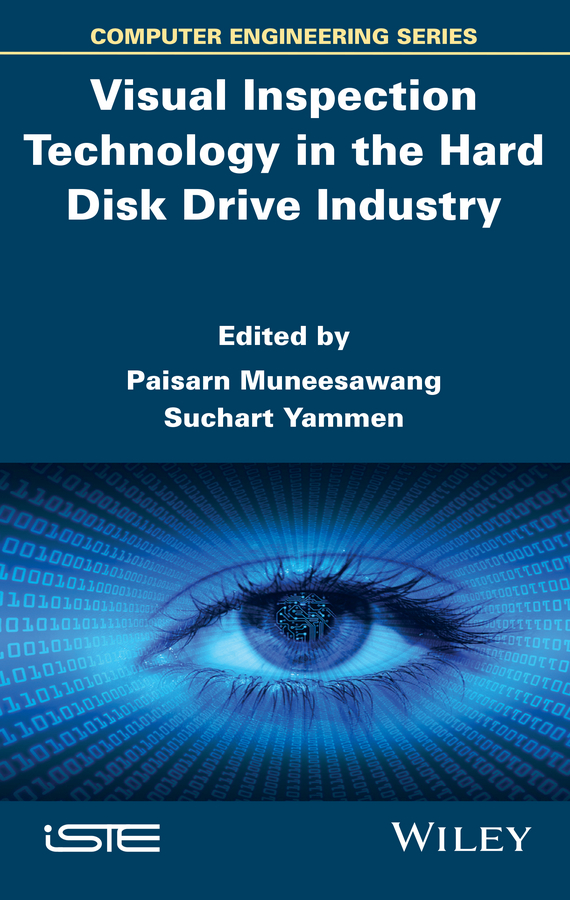 Paisarn Muneesawang Visual Inspection Technology in the Hard Disk Drive Industry