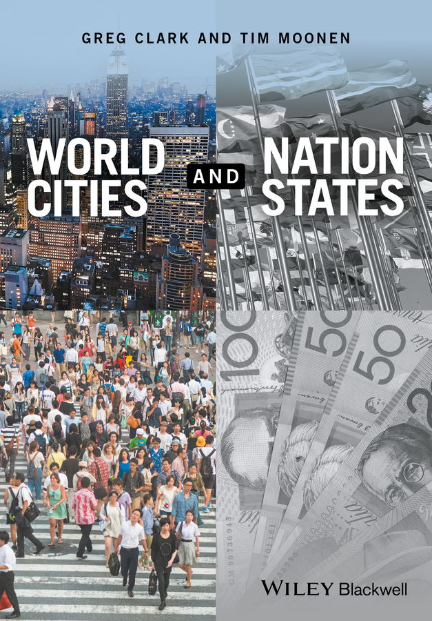 Greg Clark World Cities and Nation States homes cities and neighbourhoods