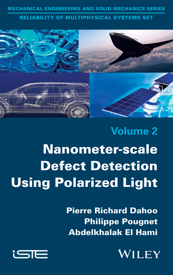 Philippe Pougnet Nanometer-scale Defect Detection Using Polarized Light отсутствует mechanical stress on the nanoscale simulation material systems and characterization techniques