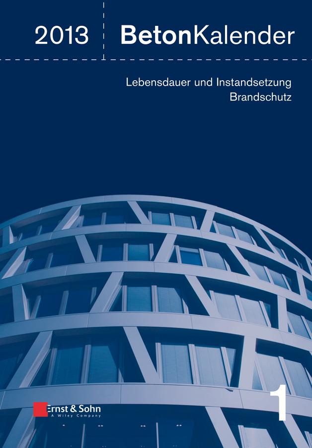 Konrad Bergmeister Beton-Kalender 2013. Lebensdauer und Instandsetzung-Behalter цены